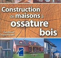 Constructions de maisons à ossature bois par Benoit