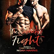 The Carpenter's Fight: Family Secrets, Volume 3 | Noah Harris