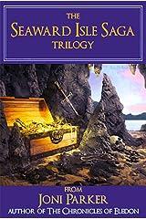 The Seaward Isle Saga: A Trilogy Kindle Edition