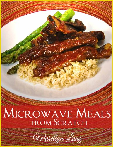 Microwave Meals from Scratch by Marellyn Lang