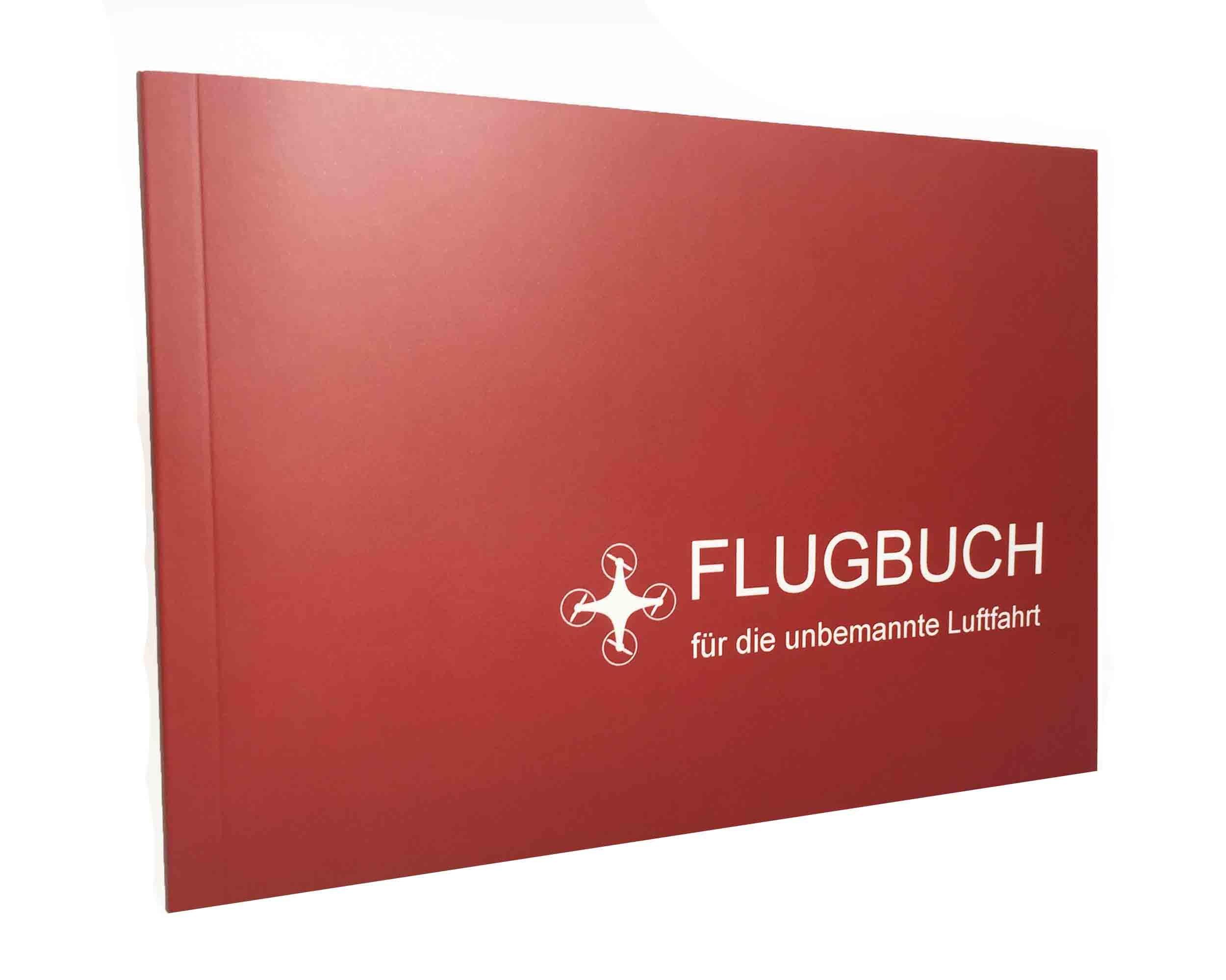 Flugbuch für die unbemannte Luftfahrt - für alle Multicopter und Flächenmodelle - für private und gewerbliche Einsätze - Platz für 300 Flüge / entspricht den Vorgaben der EASA und des Luftfahrt-Bundesamtes