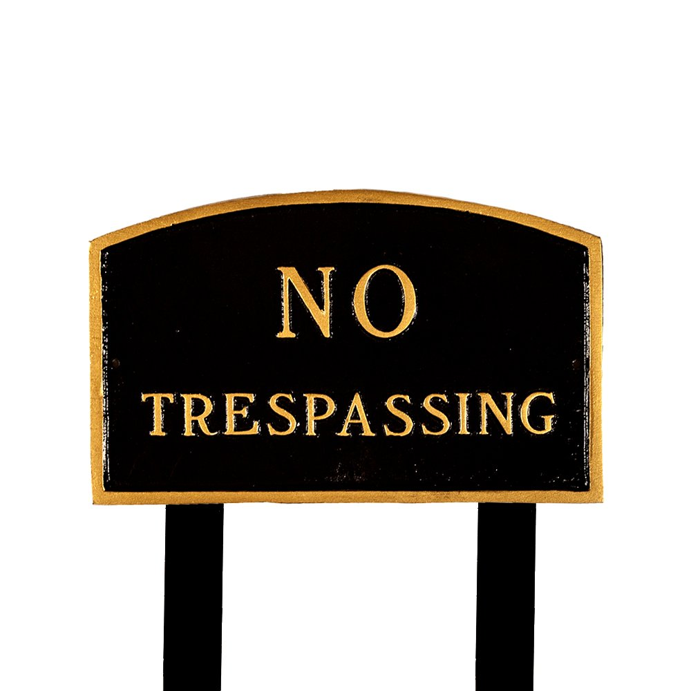 Montague Metal Products SP-7L-BG-LS Large Black and Gold No Trespassing Arch Statement Plaque with 2 23-Inch Lawn Stakes