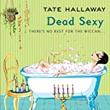 Front cover for the book Dead Sexy by Tate Hallaway