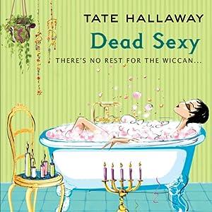 Dead Sexy Audiobook