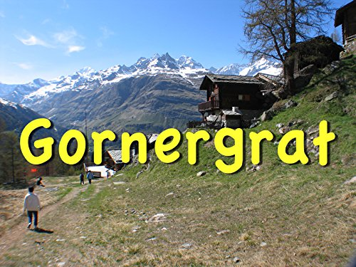 Zermatt's Gornergrat Mountain (Activities Will Guide)