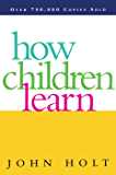 How Children Learn (English Edition)