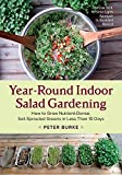 img - for Year-Round Indoor Salad Gardening: How to Grow Nutrient-Dense, Soil-Sprouted Greens in Less Than 10 days book / textbook / text book