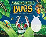 Amazing World: Bugs: Come Face-to-Face with 20 Crazy Bugs