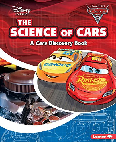 (The Science of Cars (Disney Learning: Cars Discovery Book))