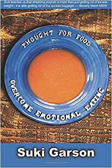 Thought for Food: Overcome Emotional Eating: Overcoming Emotional Eating