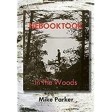 Nebooktook: In the Woods