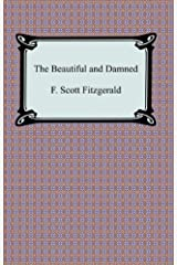 The Beautiful and Damned [with Biographical Introduction] Kindle Edition