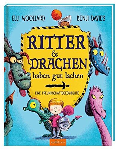 Ritter und Drachen haben gut lachen: Eine Freundschaftsgeschichte