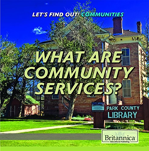 What Are Community Services? (Let's Find Out!) ebook