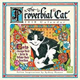 Sellers Publishing 2018 The Proverbial Cat: Feline Inspirations By Sydney Hauser Wall Calendar (CA0153)