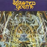 Black Daze by Wasted Youth (2008-01-29)
