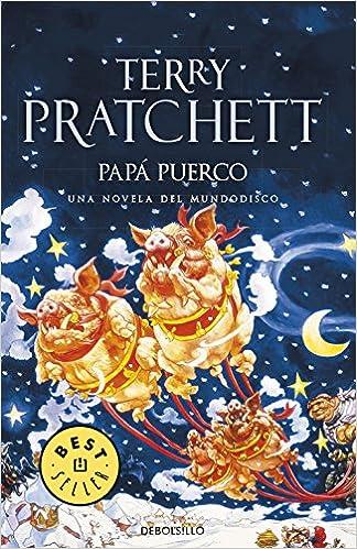 Papá Puerco (Mundodisco 20): Amazon.es: Terry Pratchett, Javier Calvo, JAVIER; CALVO PERALES: Libros