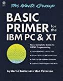 The BASIC Primer for the IBM PC and XT, Waite Group Staff and Bernd Enders, 0452261961