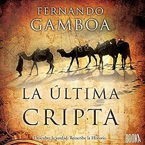 La Última Cripta [The Last Crypt] Audiobook