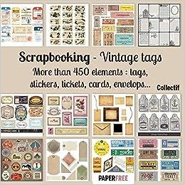 Scrapbooking kit vintage tags - 20,5 x 20,5 cm - 8,5 x 8,5 inch: Amazon.es: Collective: Libros en idiomas extranjeros