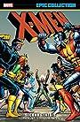 X-Men Epic Collection: Second Genesis (Uncanny X-Men (1963-2011))