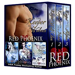 Boxed Set: Keeper of Wolves Series (Books 1-3) (The Keeper of Wolves) by [Phoenix, Red]