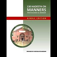 130 Hadeeth on Manners from Buloogh al-Maraam Workbook (English Edition)
