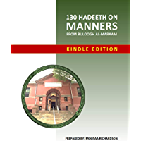 130 Hadeeth on Manners from Buloogh al-Maraam Workbook (English Edition)