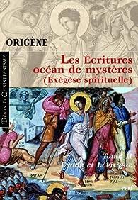 Les Ecritures, océan de mystères (Exégèse spirituelle) : Tome 2, Exode et Lévitique par  Origène