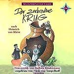 Der zerbrochne Krug: Weltliteratur für Kinder | Barbara Kindermann,Heinrich von Kleist