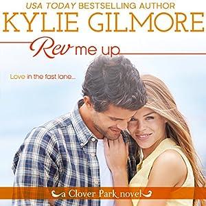 Rev Me Up Audiobook