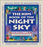 The Kids Book of the Night Sky, Ann Love, 155337357X