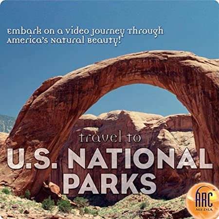 Travel to U.S. National Parks [Download]