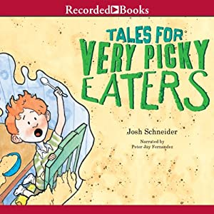 Tales for Very Picky Eaters Audiobook