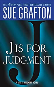 """J"" is for Judgment: A Kinsey Millhone Novel"