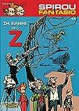 Im Banne des Z: (Neuedition) (Spirou & Fantasio, Band 14)