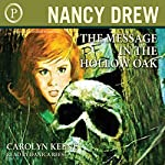 The Message in The Hollow Oak: Nancy Drew, Book 12  | Carolyn Keene