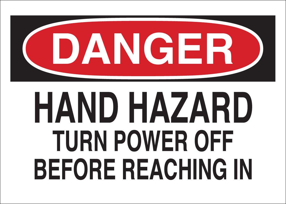 7 X 10 Danger Sign Legend Hand Hazard Turn Power Off Before Reaching In Brady 42502 Aluminum