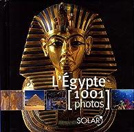 L'Egypte : 1001 Photos par Céline de Quéral