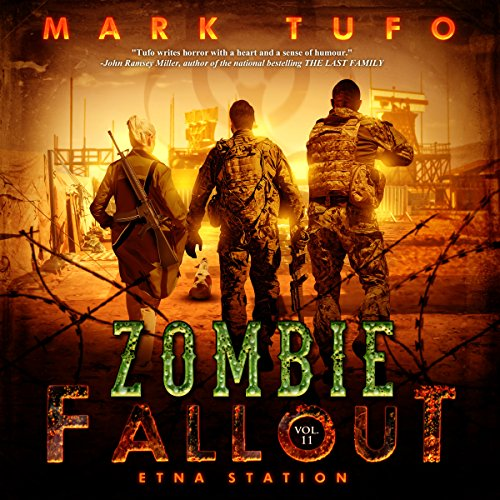 Etna Station: Zombie Fallout, Book 11 cover