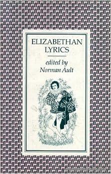 Book Elizabethan Lyrics: From the Original Texts