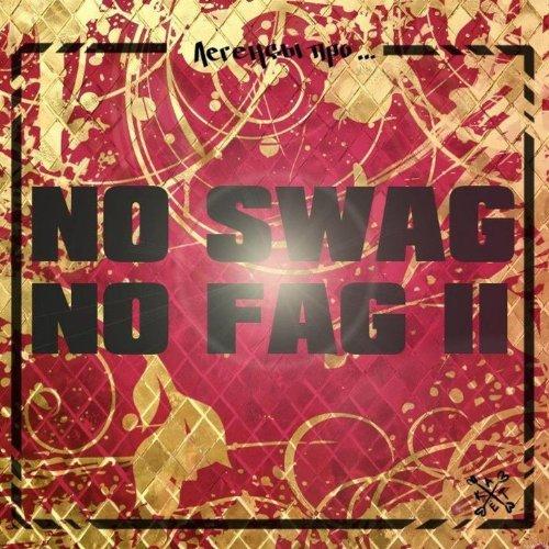Amazon.com: No Swag No Fag II: ЛЕГЕНДЫ ПРО: MP3 Downloads
