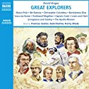 Great Explorers Audiobook by David Angus Narrated by Frances Jeater, Sam Dastor, Kerry Shale