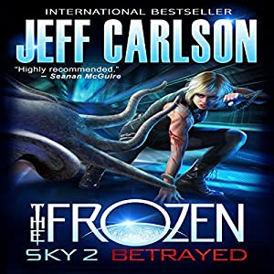 Frozen Sky 2: Betrayed Hörbuch