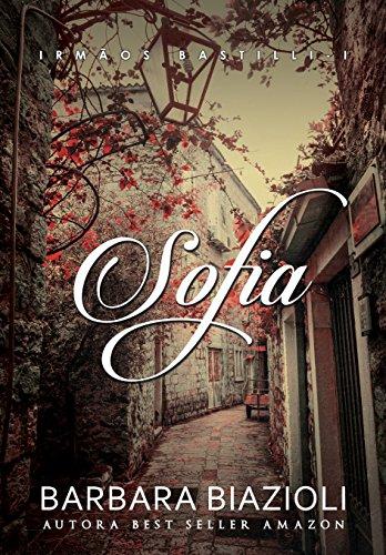 SOFIA (Trilogia Irmãos Bastilli Livro 1)