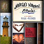 Martha's Vineyard Miracles: A True Story of Magic and Madness | Paul Samuel Dolman