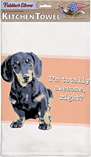product image for Fiddler's Elbow I'm Totally Awesome, Right? Dachshund Kitchen Towel, 100% Cotton Dog Themed Towel, Eco-Friendly Dish Towel with Hanging Loop, Dachshund Lovers Gift