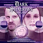 Dark Shadows - The Flip Side | Cody Quijano-Schell
