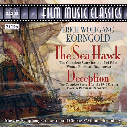 Panama Orchids - The Sea Hawk (complete score restored by J. Morgan): The Chess Game - Farewell - Panama Montage - The Orchid