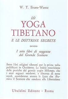 Lo yoga tibetano del respiro. Esercizi di respirazione per ...